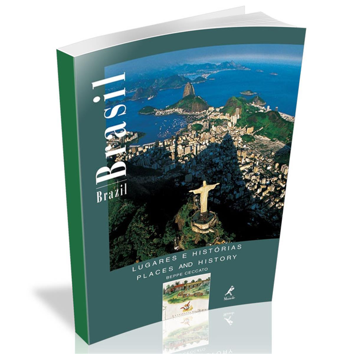 Livro - Brasil / Brazil - Lugares E História Bilingue - Editora Manole