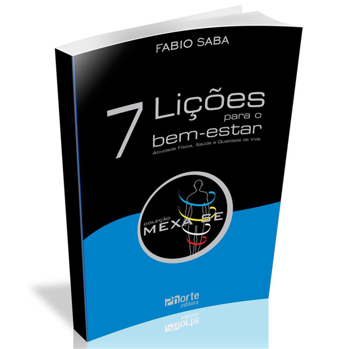 Livro - 7 Lições Para O Bem Estar - Editora Phorte