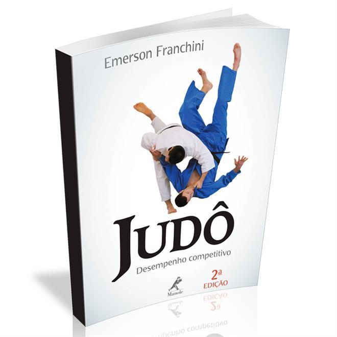 Livro - Judô: Desempenho Competitivo - 2ª Ed. - Editora Manole