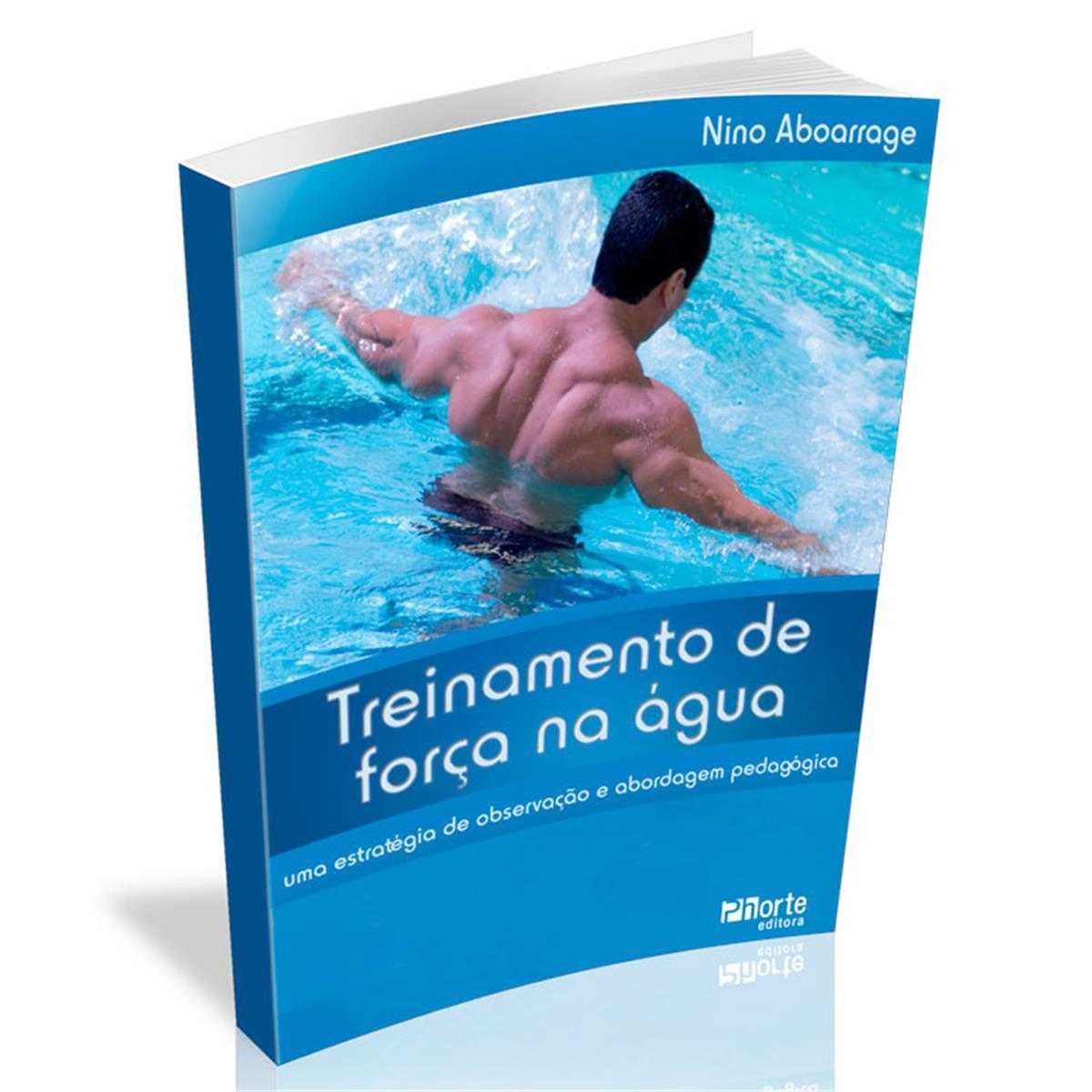 Livro - Treinamento De Força Na Água - Editora Phorte