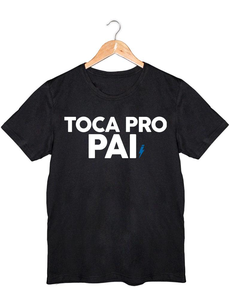 Camiseta Toca Pro Pai